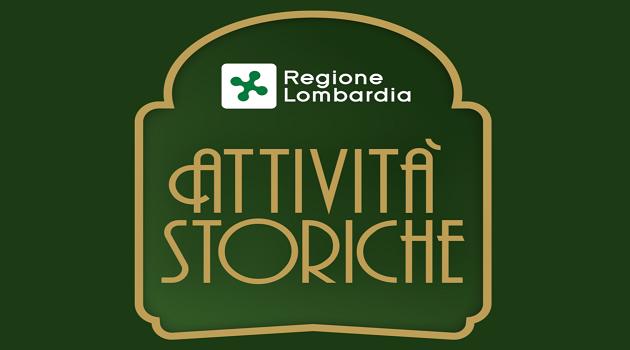 ATTIVIA' STORICHE IN LOMBARDIA: ECCELLENZA DA TUTELARE